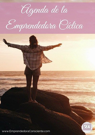Emprendedora Consciente Agenda de la Emprendedora Cíclica