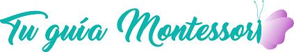 Tu guía Montessori. Miriam Escacena