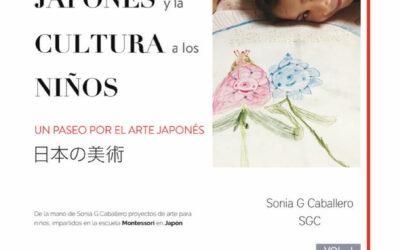 """Entrevista a Sonia G Caballero, autora del libro """"Acercando el ARTE JAPONÉS y la CULTURA a los NIÑOS"""