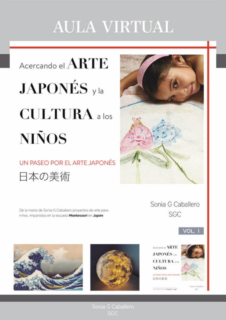 Libro Acercando el ARTE JAPONÉS y la CULTURA a los NIÑOS Vol. I - Sonia G Caballero