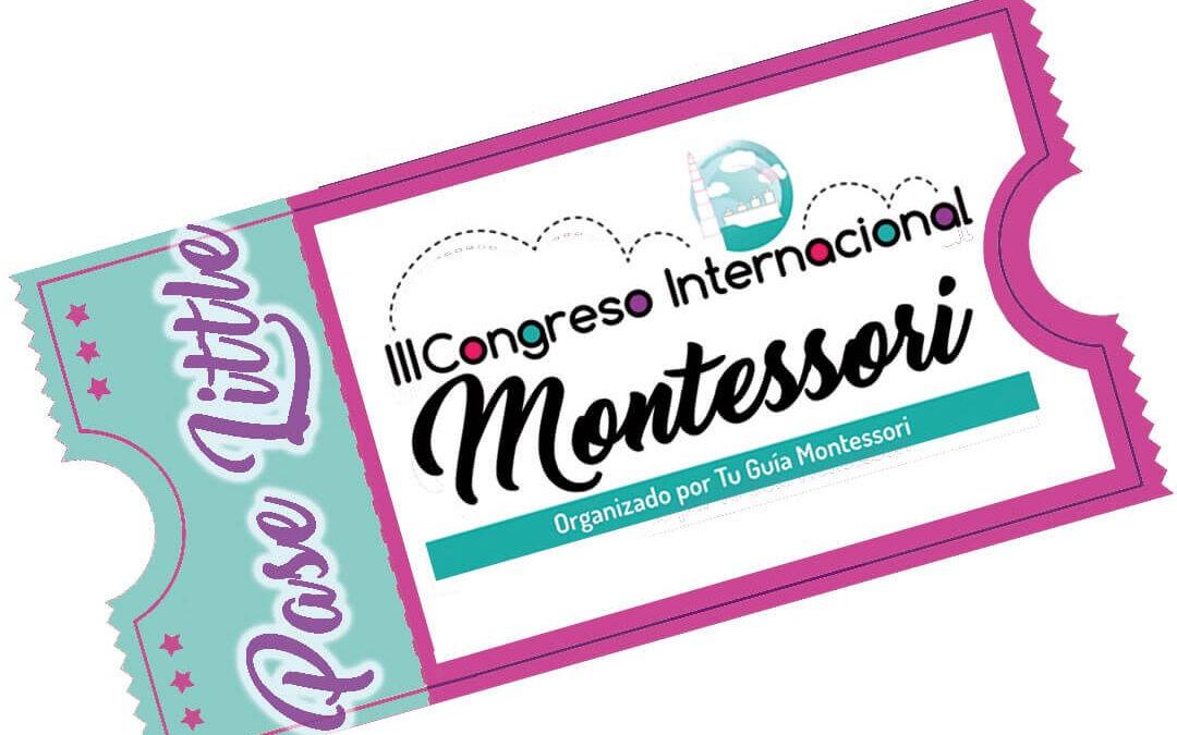 Pase Little – III Congreso Internacional Montessori